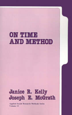 On Time and Method - Applied Social Research Methods (Paperback)