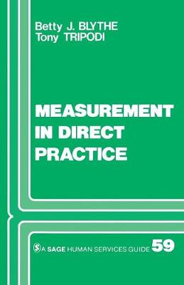 Measurement in Direct Practice - Sage Human Services Guides (Paperback)