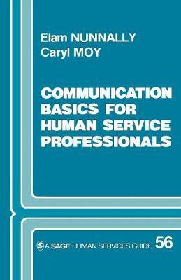 Communication Basics for Human Service Professionals - Sage Human Services Guides (Paperback)