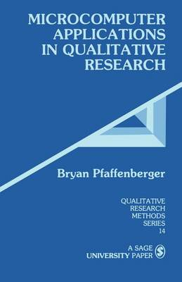 Microcomputer Applications in Qualitative Research - Qualitative Research Methods (Paperback)