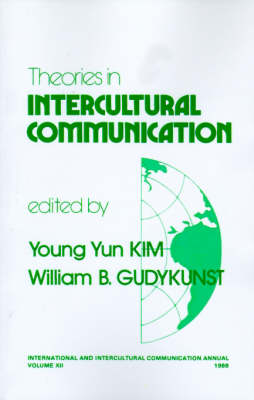 Theories in Intercultural Communication - International and Intercultural Communication Annual (Paperback)