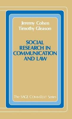Social Research in Communication and Law - Commtext Series (Hardback)