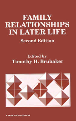 Family Relationships in Later Life - SAGE Focus Editions (Paperback)