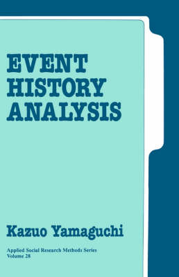 Event History Analysis - Applied Social Research Methods (Paperback)