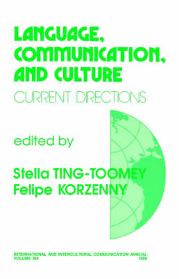 Language, Communication, and Culture: Current Directions - International and Intercultural Communication Annual (Paperback)