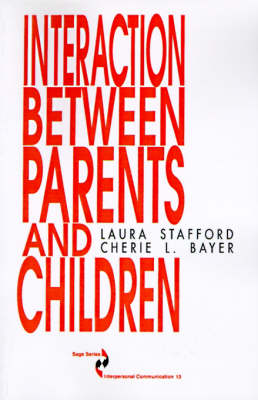 Interaction between Parents and Children - SAGE Series in Interpersonal Communication (Paperback)
