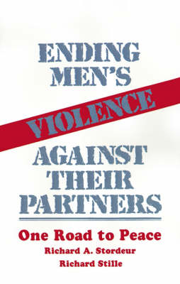 Ending Men's Violence against Their Partners: One Road to Peace (Paperback)