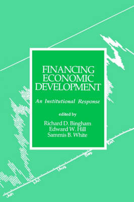 Financing Economic Development: An Institutional Response (Paperback)