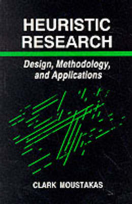 Heuristic Research: Design, Methodology, and Applications (Paperback)