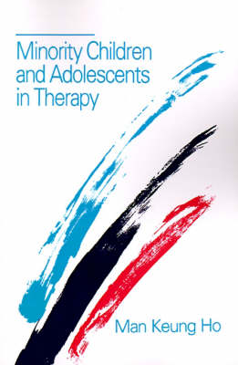 Minority Children and Adolescents in Therapy (Paperback)