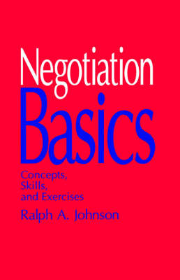 Negotiation Basics: Concepts, Skills, and Exercises (Paperback)
