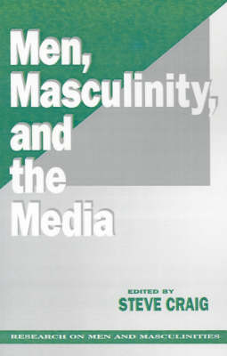 Men, Masculinity and the Media - Sage Series on Men and Masculinity (Paperback)