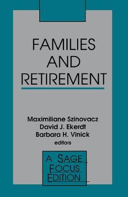 Families and Retirement - SAGE Focus Editions (Paperback)