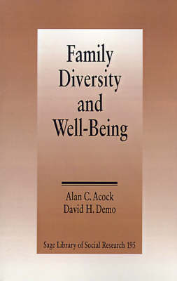 Family Diversity and Well-Being - SAGE Library of Social Research (Paperback)