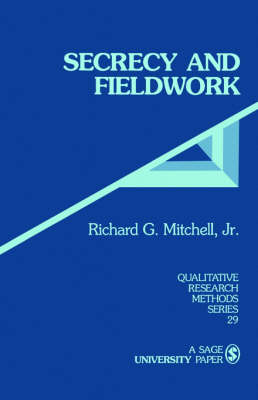 Secrecy and Fieldwork - Qualitative Research Methods (Paperback)