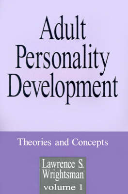 Adult Personality Development: Volume 1: Theories and Concepts (Paperback)