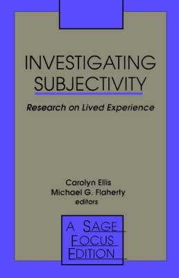 Investigating Subjectivity: Research on Lived Experience - SAGE Focus Editions (Paperback)
