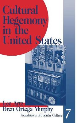 Cultural Hegemony in the United States - Feminist Perspective on Communication (Hardback)