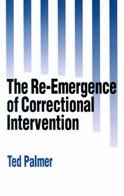 The Re-Emergence of Correctional Intervention (Paperback)