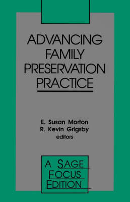 Advancing Family Preservation Practice - SAGE Focus Editions (Paperback)