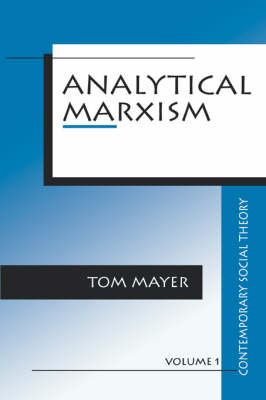 Analytical Marxism - Contemporary Social Theory (Paperback)