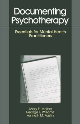 Documenting Psychotherapy: Essentials for Mental Health Practitioners (Paperback)