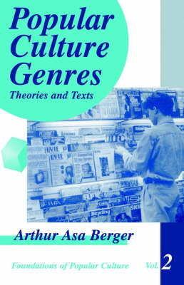Popular Culture Genres: Theories and Texts - Feminist Perspective on Communication (Paperback)