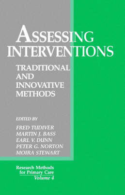 Assessing Interventions: Traditional and Innovative Methods - Research Methods for Primary Care (Paperback)