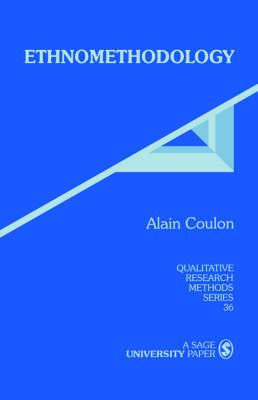 Ethnomethodology - Qualitative Research Methods (Paperback)