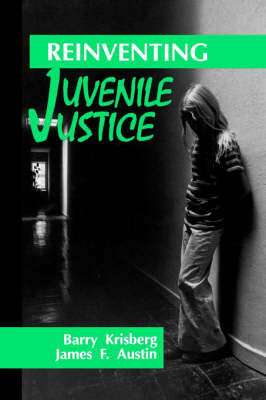 Reinventing Juvenile Justice (Paperback)