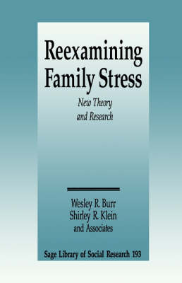 Reexamining Family Stress: New Theory and Research - SAGE Library of Social Research (Paperback)