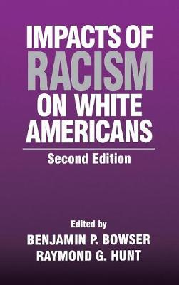 Impacts of Racism on White Americans (Hardback)