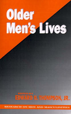 Older Men's Lives - Sage Series on Men and Masculinity (Paperback)