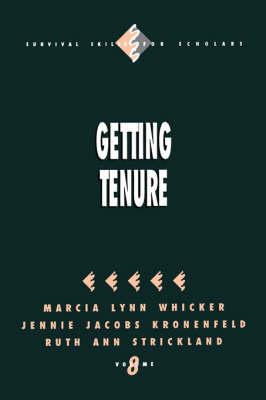 Getting Tenure - Survival Skills for Scholars (Paperback)