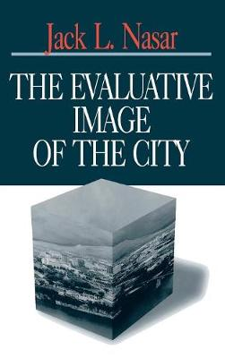 The Evaluative Image of the City (Hardback)