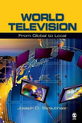 World Television: From Global to Local (Paperback)