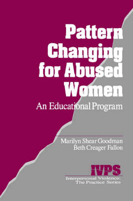 Pattern Changing for Abused Women: An Educational Program - Interpersonal Violence: The Practice Series (Paperback)