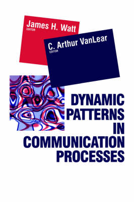 Dynamic Patterns in Communication Processes (Paperback)