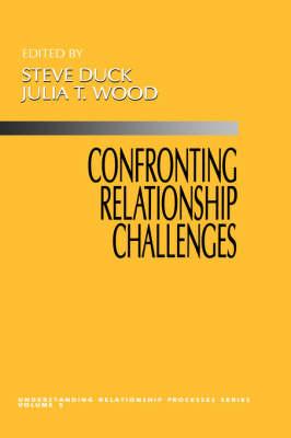 Confronting Relationship Challenges - Understanding Relationship Processes series (Hardback)