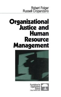 Organizational Justice and Human Resource Management - Foundations for Organizational Science (Hardback)