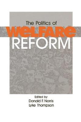 The Politics of Welfare Reform (Paperback)