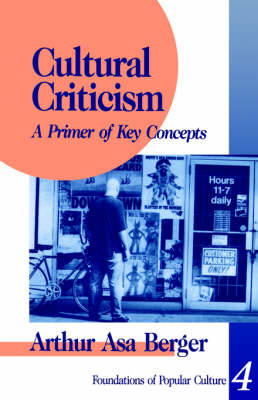 Cultural Criticism: A Primer of Key Concepts - Feminist Perspective on Communication (Paperback)