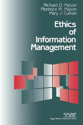 Ethics of Information Management - SAGE Series on Business Ethics (Paperback)