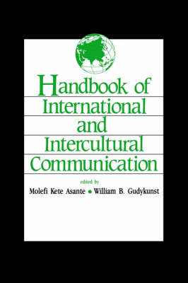 Handbook of International and Intercultural Communication (Paperback)