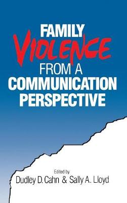 Family Violence from a Communication Perspective (Hardback)