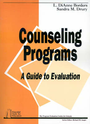 Counseling Programs: A Guide to Evaluation - Essential Tools for Educators series (Paperback)