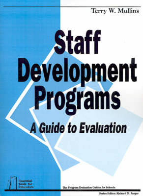 Staff Development Programs: A Guide To Evaluation - Essential Tools for Educators series (Paperback)
