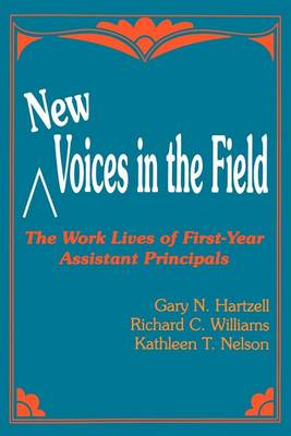 New Voices in the Field: The Work Lives of First-Year Assistant Principals (Paperback)