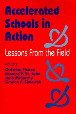 Accelerated Schools in Action: Lessons from the Field (Paperback)