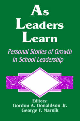 As Leaders Learn: Personal Stories of Growth in School Leadership (Paperback)
